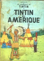 Les Aventures De Tintin. Tintin En Amerique. - Couverture - Format classique