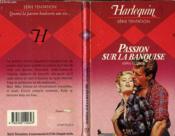 Passion Sur La Banquise - Fire And Ice - Couverture - Format classique