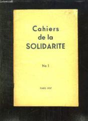 Cahiers De La Solidarite N° 1. - Couverture - Format classique