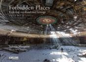 Forbidden places exploring our abandoned heritage - tome 2 - vol02 - Couverture - Format classique