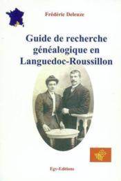 Guide de recherche genealogique en languedoc-roussillon - Couverture - Format classique