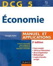 Dcg 5 ; économie ; manuel et applications (5e édition) - Couverture - Format classique