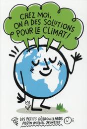 Chez moi, on a des solutions pour le climat ! - Couverture - Format classique