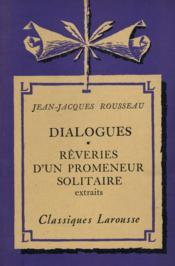 Dialogues Rêveries d'un promeneur solitaire / Rousseau, JeanJacques / Réf: 20217 - Couverture - Format classique
