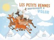 Les petits rennes apprennent à voler - Couverture - Format classique