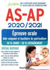 Je prépare ; AS-AP ; concours aide-soignant et auxiliaire de puériculture ; épreuve orale ; spécial dispense (édition 2020/2021) - Couverture - Format classique