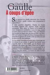 À coups d'épée ; et si le général de Gaulle réécrivait Vers l'armée de métier... - 4ème de couverture - Format classique