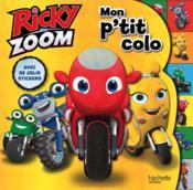 Mon p'tit colo ; Ricky Zoom - Couverture - Format classique