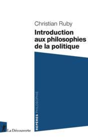 Introduction aux philosophies de la politique - Couverture - Format classique