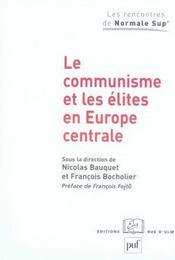 Le communisme et les elites en europe centrale - Intérieur - Format classique