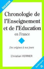 Chronologie de l'enseignement et de l'education en france ; des origines a nos jours - Intérieur - Format classique