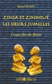 Zinsa et Zinhoue ; les soeurs jumelles ; contes fon du Bénin - Intérieur - Format classique