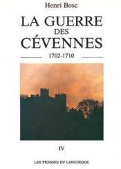 Guerre Des Cevennes Vol 4, Juil A Dec 1704 - Couverture - Format classique