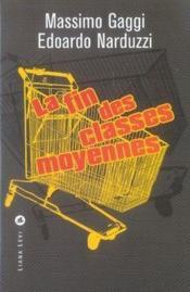 La fin des classes moyennes - Couverture - Format classique
