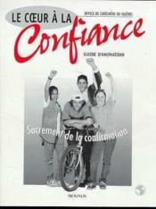 Coeur A La Confiance-Guide D'Animation - Couverture - Format classique