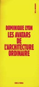 Avatars De L'Architecture Ordinaire - Couverture - Format classique