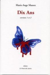 Dix Ans - Couverture - Format classique