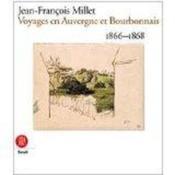 Jean-francois millet - voyages en auvergne et bourdonnais - Couverture - Format classique