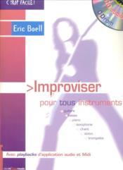 TROP FACILE ; improviser pour tous instruments - Couverture - Format classique