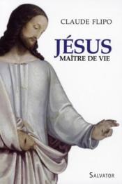 Jésus maître de vie - Couverture - Format classique
