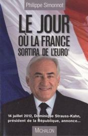 Le jour où la France sortira de l'euro - Couverture - Format classique