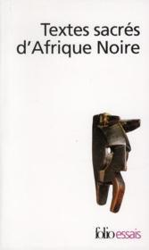 Textes sacrés d'Afrique noire - Couverture - Format classique