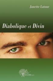 Diabolique Et Divin - Couverture - Format classique