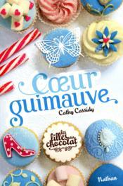 Les filles au chocolat T.2 ; coeur guimauve - Couverture - Format classique