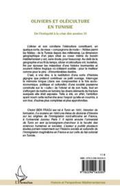 Oliviers et oléiculture en Tunisie de l'Antiquité à la crise des années 30 - 4ème de couverture - Format classique