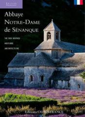 telecharger Abbaye Notre-Dame de Senanque – vie des moines, histoire, architecture livre PDF/ePUB en ligne gratuit
