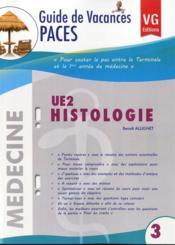 Guide De Vacances Paces Ue2 Histologie - Couverture - Format classique