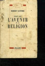 Essai Sur L Avenir De La Religion. - Couverture - Format classique