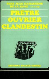 Pretre Ouvrier Clandestin. - Couverture - Format classique