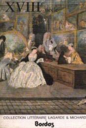 Lagarde et Michard, le XVIII e siècle - Couverture - Format classique