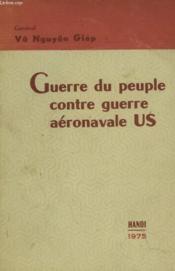 Guerre Du Peuple Contre Guerre Aeronavale Us - Couverture - Format classique