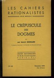 Le Crepuscule Des Dogmes - Les Cahiers Rationaliste N°143 - Couverture - Format classique