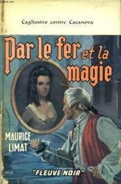 Par Le Fer Et La Magie - Couverture - Format classique