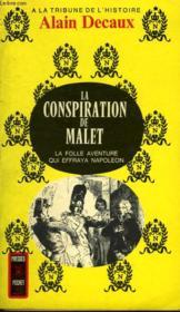 La Conspiration Du General Malet - Couverture - Format classique