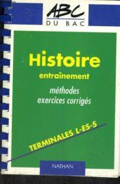 Histoire Entrainement Et Methode- Terminales L/ Es/ S - Couverture - Format classique