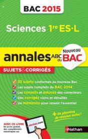 Annales bac 2015 sciences 1ere es-l sujets & corriges - Couverture - Format classique