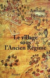 Le village sous l'Ancien Régime - Intérieur - Format classique