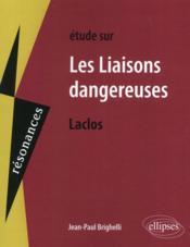 Étude sur Les liaisons dangereuses, Laclos - Couverture - Format classique