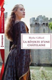 La révolte d'une châtelaine - Couverture - Format classique