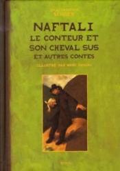 Naftali le conteur et son cheval sus et autres contes - Couverture - Format classique