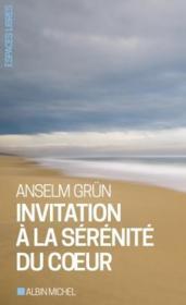 Invitation à la sérénité du coeur - Couverture - Format classique