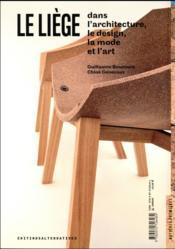Le liège dans le design, l'architecture, la mode et l'art - 4ème de couverture - Format classique