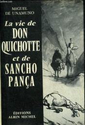 La Vie De Don Quichotte Et De Sancho Panca D'Apres Miguel De Cervantes Saavedra. - Couverture - Format classique