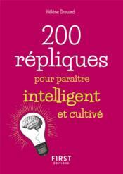 200 répliques pour paraitre intelligent et cultivé - Couverture - Format classique