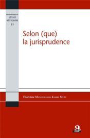 Selon (que) la jurisprudence - Couverture - Format classique