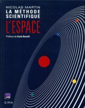 L'espace ; la méthode scientifique - Couverture - Format classique